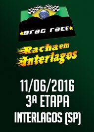 Drag Race / Racha Interlagos 2016 - 3ª Etapa