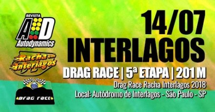 Drag Race / Racha Interlagos 2018 - 5ª Etapa